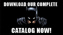 DOWNLOAD OUR COMPLETE CATALOG NOW!